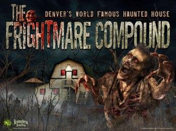 The Frightmare Compound - Denver, Colorado