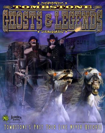 Tombstone Ghosts & Legends - Arizona